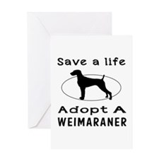 Adopt A Weimaraner Dog Greeting Card