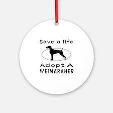Adopt A Weimaraner Dog Ornament (Round)