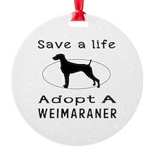 Adopt A Weimaraner Dog Ornament