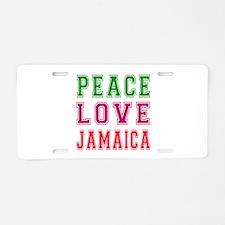 Peace Love jamaica Aluminum License Plate