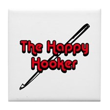 The Happy Hooker Tile Coaster