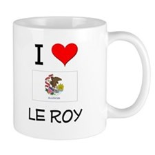 I Love LE ROY Illinois Mugs