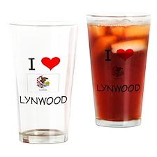 I Love LYNWOOD Illinois Drinking Glass