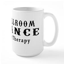 Ballroom Dance My Therapy Mug