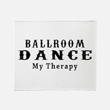 Ballroom Dance My Therapy Throw Blanket