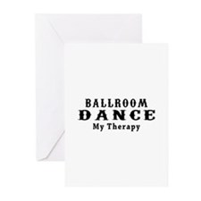 Ballroom Dance My Therapy Greeting Cards (Pk of 20