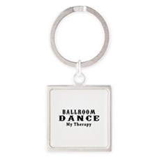 Ballroom Dance My Therapy Square Keychain