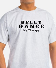 Belly Dance My Therapy T-Shirt