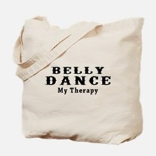 Belly Dance My Therapy Tote Bag