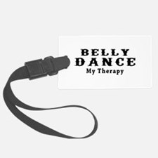 Belly Dance My Therapy Luggage Tag