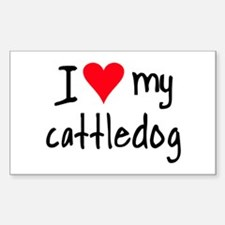 I LOVE MY Cattle Dog Stickers