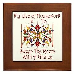 My Idea of Housework... Framed Tile