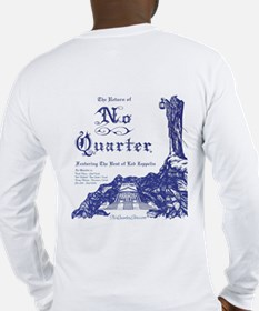 No Quarter-BG 11x14-blue NoBorder Long Sleeve T-Sh