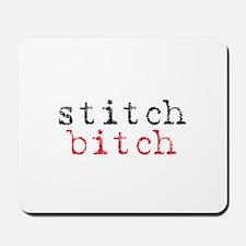 Stitch Bitch Mousepad