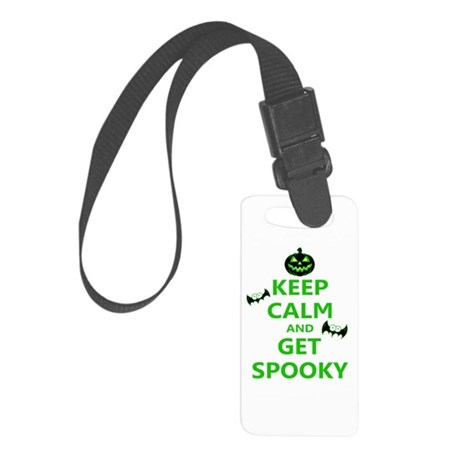 Keep Calm and Get Spooky Small Luggage Tag