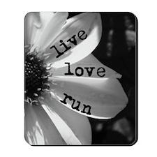 Live Love Run by Vetro Jewelry & Designs Mousepad