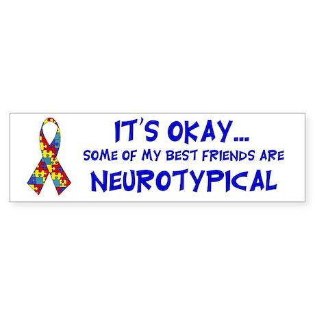 Neurotypical Friends Bumper Sticker