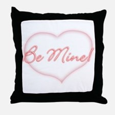 Be Mine! Throw Pillow