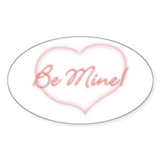 Be Mine! Oval Decal