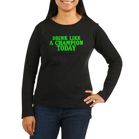 Drink Like Champion Women's Long Sleeve Dark T-Shi