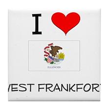 I Love WEST FRANKFORT Illinois Tile Coaster