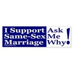 I Support Same-Sex Marriage (Sticker)