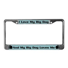 Big Dog License Plate Frame