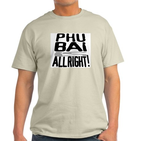 Phu Bai Is All Right Ash Grey T-Shirt