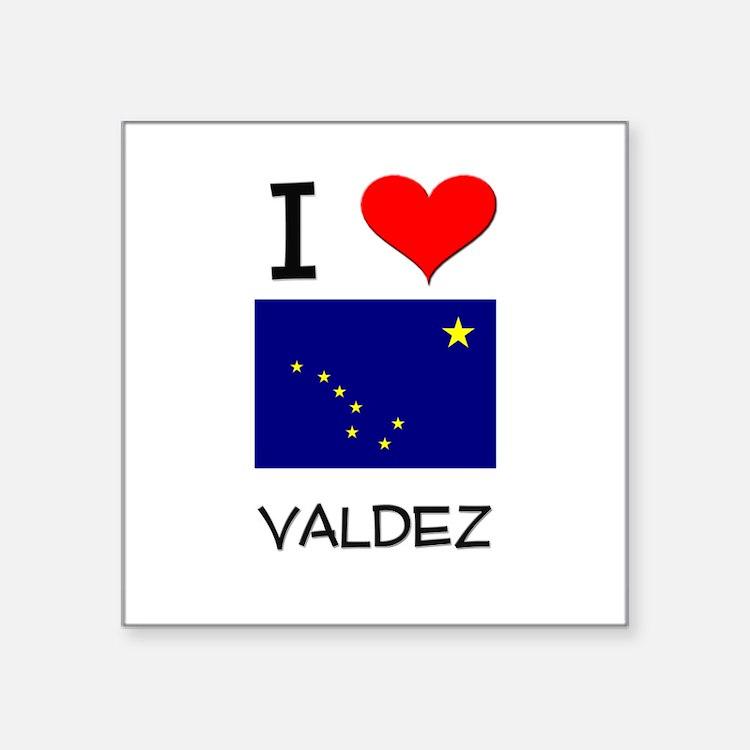 I Love VALDEZ Alaska Sticker