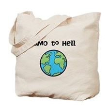 GMO to Hell Tote Bag