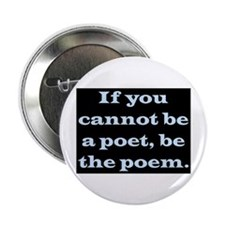 "BE THE POEM 2.25"" Button"