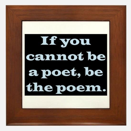 BE THE POEM Framed Tile