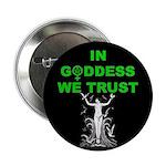 Goddess trust Button
