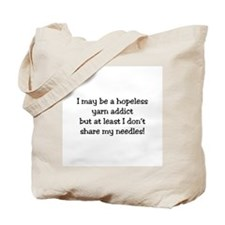 Knitting - Don't Share Needles Tote Bag