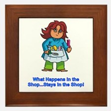 what happens in the shop...stays in the shop Frame