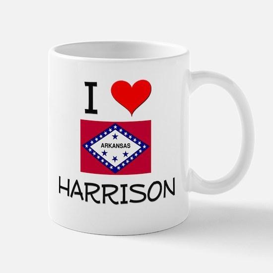 I Love HARRISON Arkansas Mugs