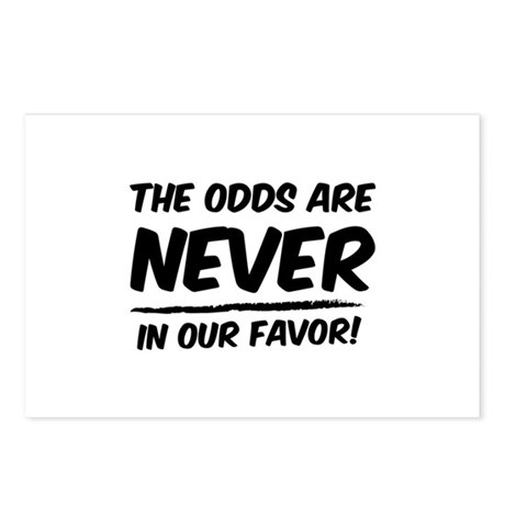 The odds are never in our favor! Postcards (Packag