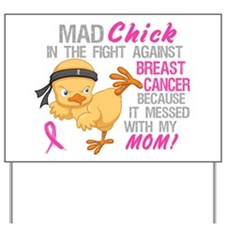 Mad Chick 3L Breast Cancer Yard Sign