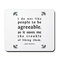 Agreeable People Mousepad