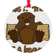 Save  A Tree - Eat A Beaver Ornament