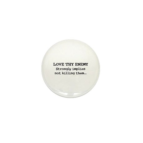 Love Thy Enemy? Mini Button (100 pack)