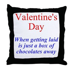 Chocolate Gets You Laid Throw Pillow