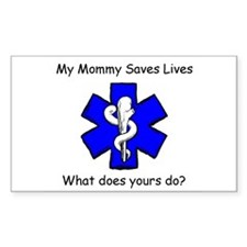 My Mommy saves lives Rectangle Decal