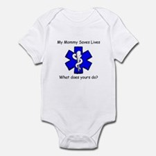 My Mommy saves lives Infant Bodysuit