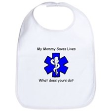My Mommy saves lives Bib