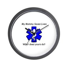 My Mommy saves lives Wall Clock