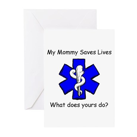 My Mommy saves lives Greeting Cards (Pk of 10)