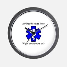 My Daddy saves lives Wall Clock