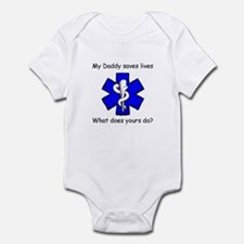 My Daddy saves lives Infant Bodysuit