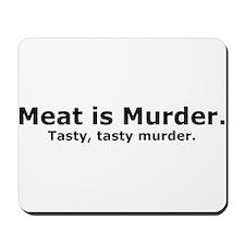 Tasty Murder Mousepad